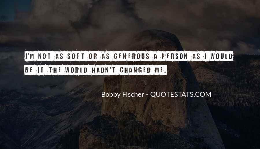Bobby Fischer Quotes #854515