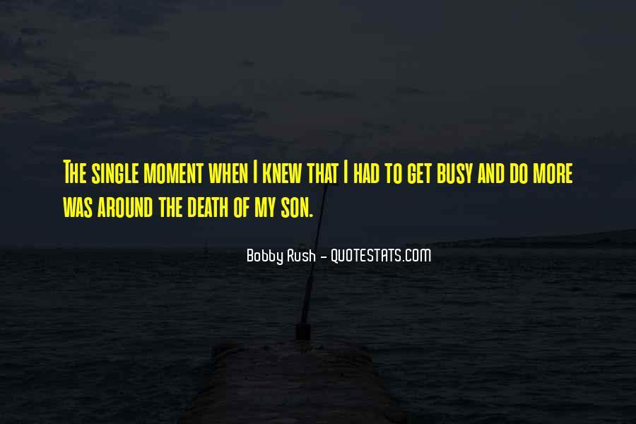 Bobby Rush Quotes #642197