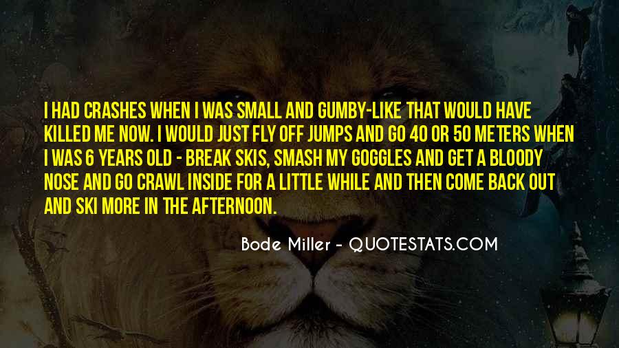Bode Miller Quotes #1831785