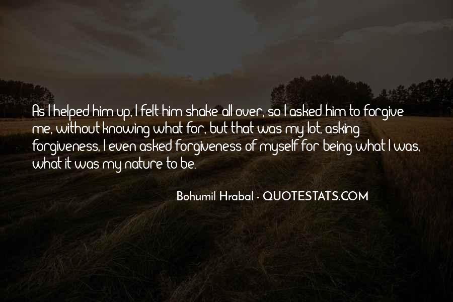 Bohumil Hrabal Quotes #1294607
