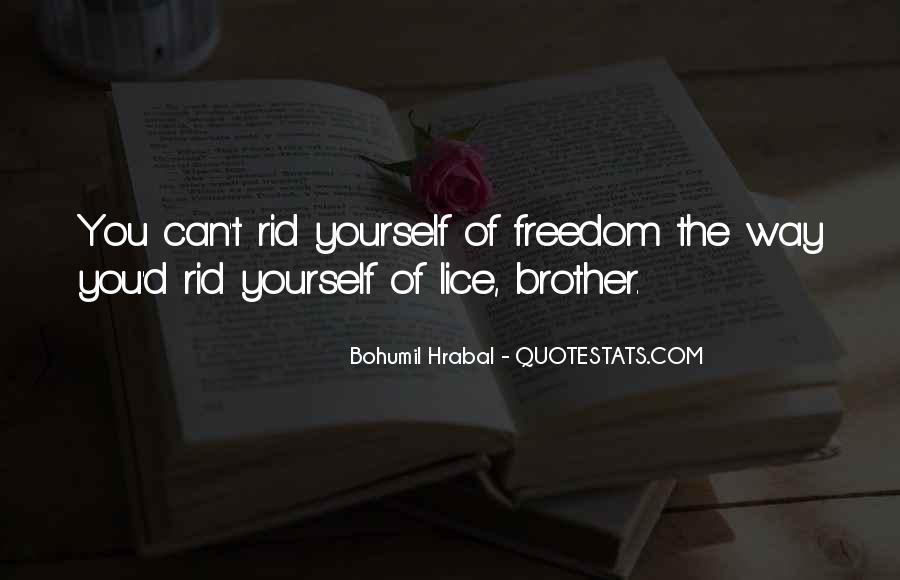 Bohumil Hrabal Quotes #1471415