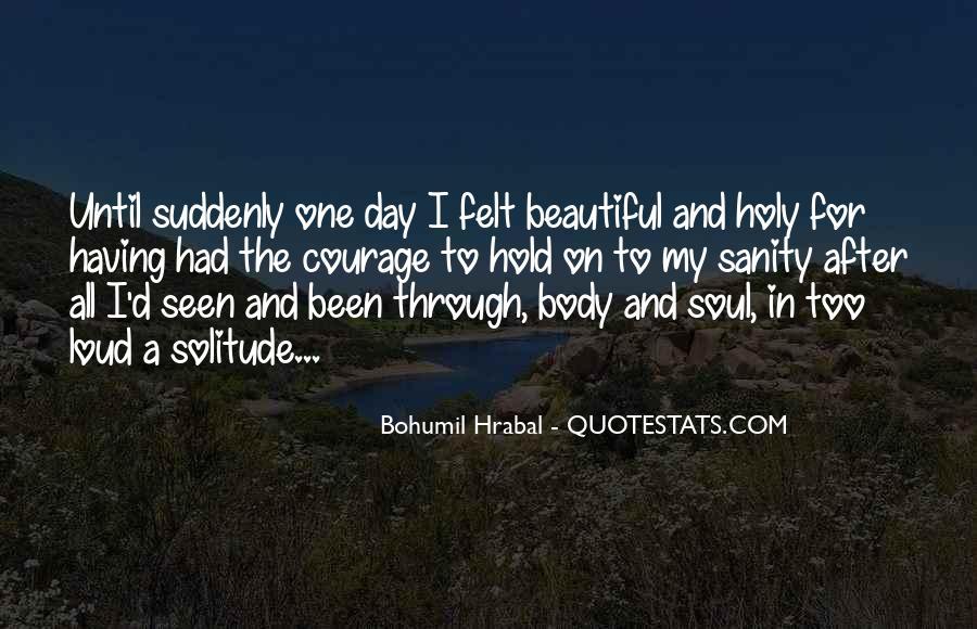 Bohumil Hrabal Quotes #1589589