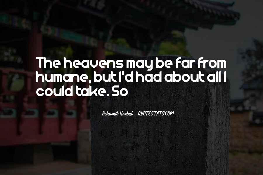 Bohumil Hrabal Quotes #1756293