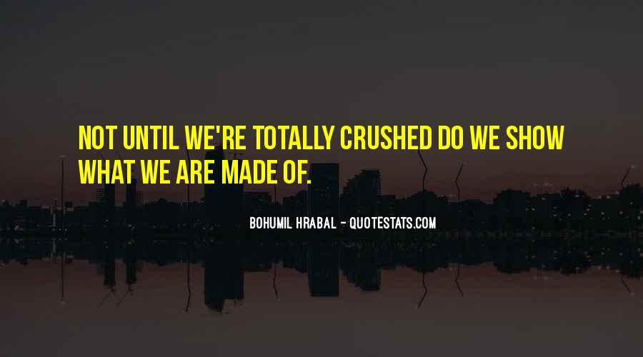Bohumil Hrabal Quotes #403008