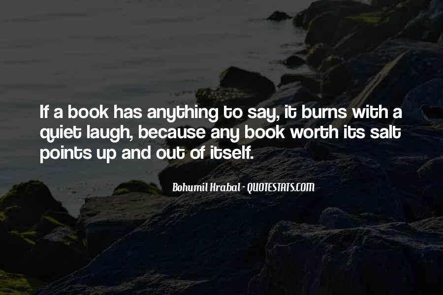 Bohumil Hrabal Quotes #831935