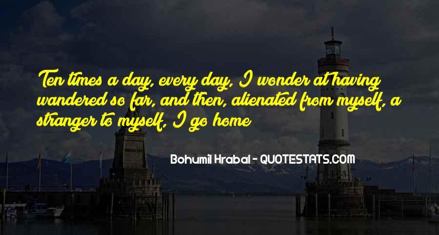 Bohumil Hrabal Quotes #937854