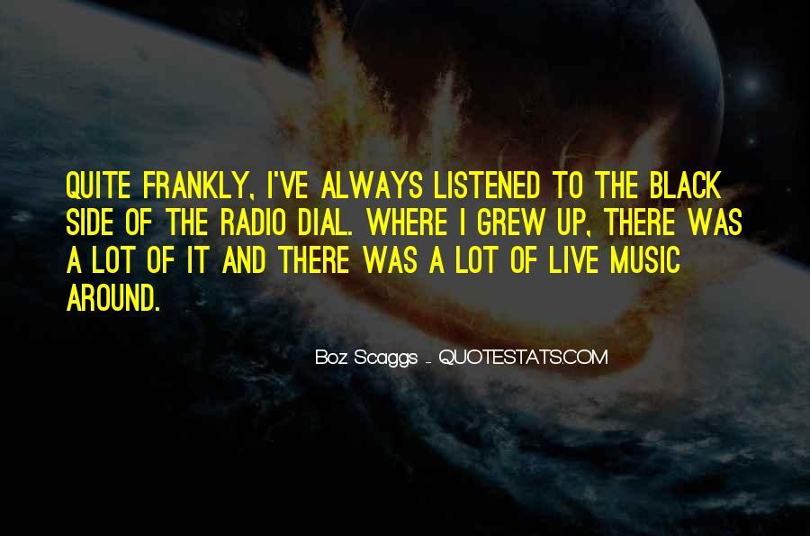 Boz Scaggs Quotes #1271454