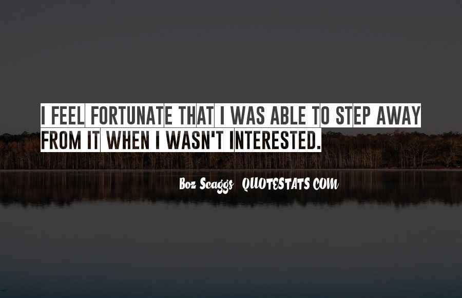 Boz Scaggs Quotes #1444985