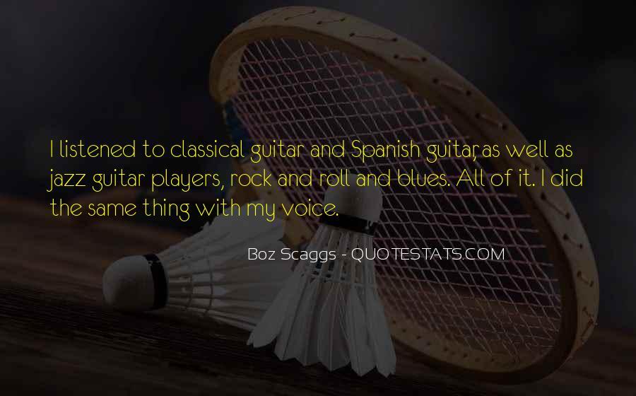 Boz Scaggs Quotes #1878490