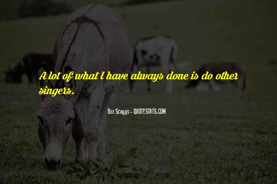 Boz Scaggs Quotes #233794