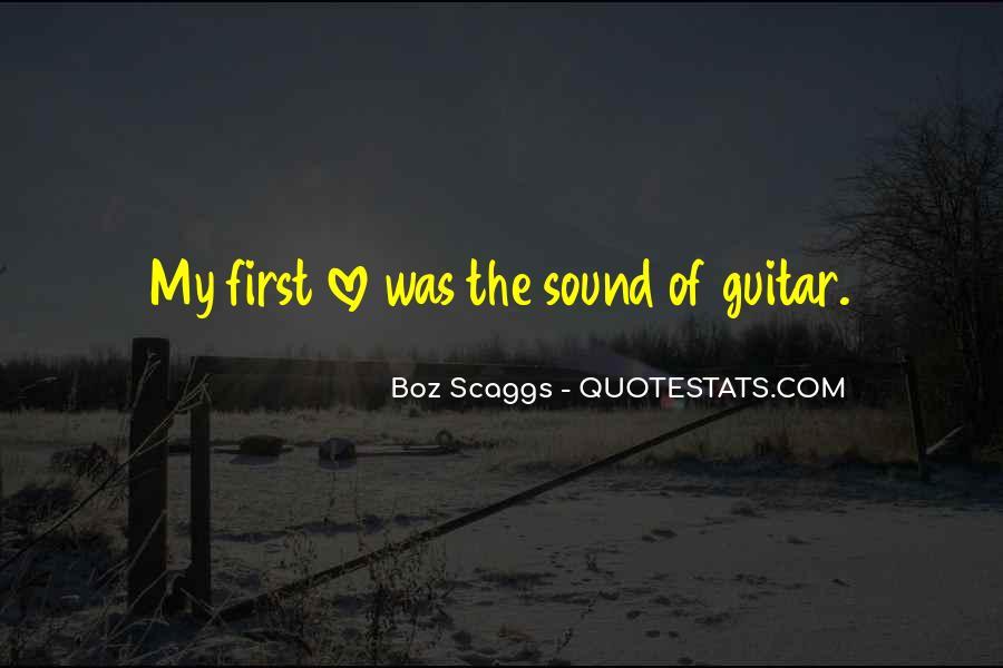 Boz Scaggs Quotes #260746