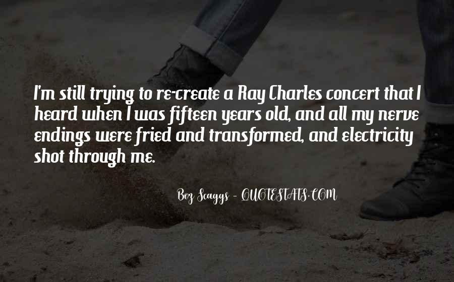 Boz Scaggs Quotes #293427