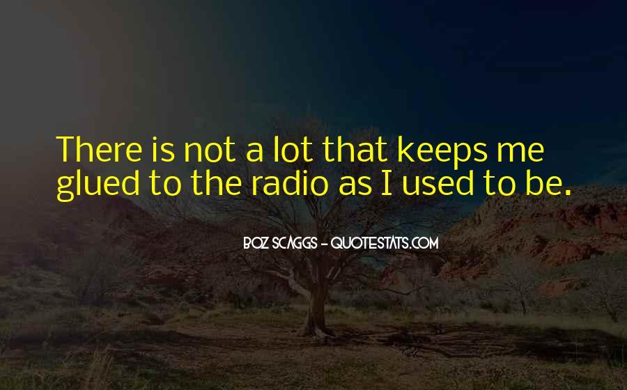 Boz Scaggs Quotes #297666