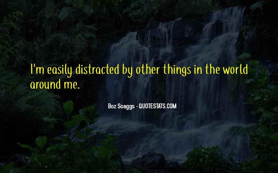 Boz Scaggs Quotes #443306