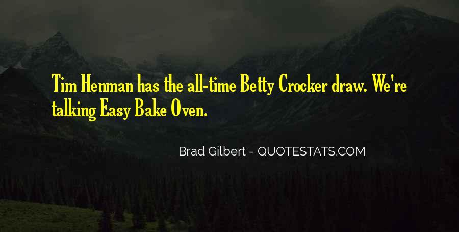 Brad Gilbert Quotes #1235871