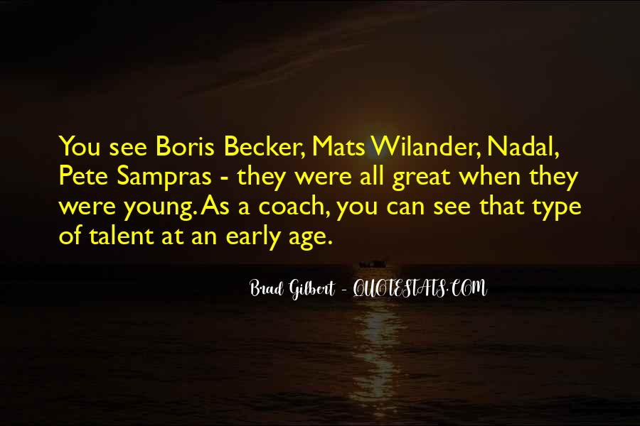 Brad Gilbert Quotes #1595117