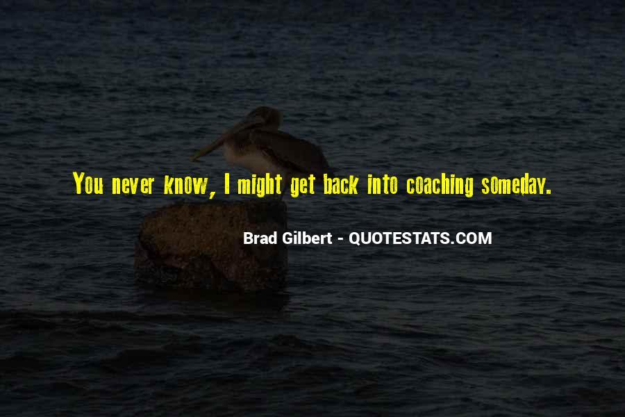 Brad Gilbert Quotes #1740941