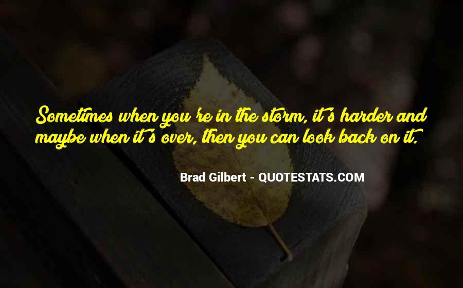 Brad Gilbert Quotes #1816567