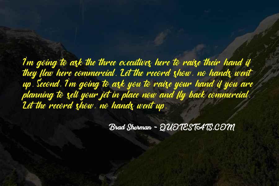 Brad Sherman Quotes #184869