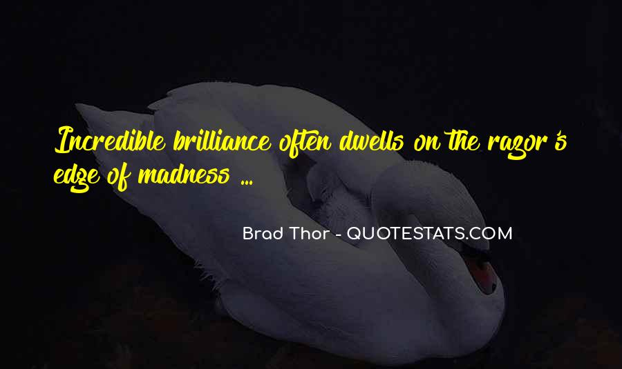 Brad Thor Quotes #1135171