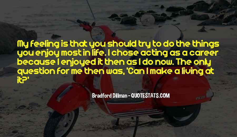 Bradford Dillman Quotes #1331051