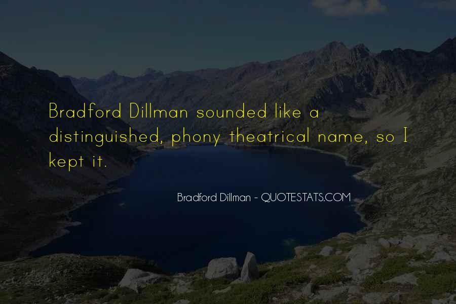 Bradford Dillman Quotes #1715913