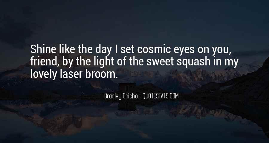 Bradley Chicho Quotes #1591104