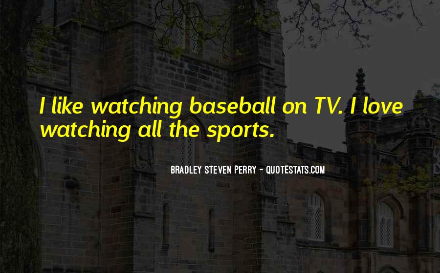 Bradley Steven Perry Quotes #1691746