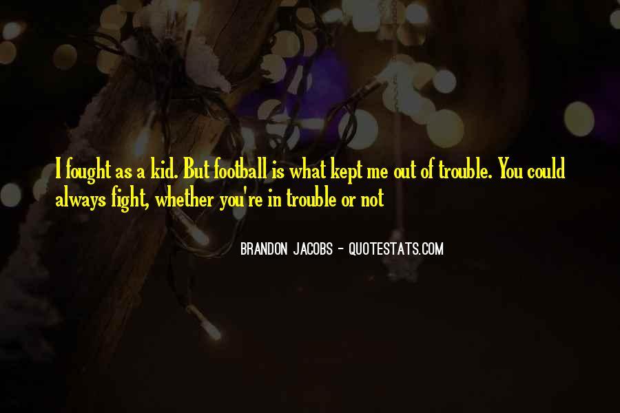 Brandon Jacobs Quotes #278854