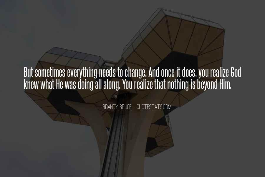 Brandy Bruce Quotes #357041