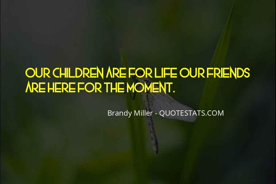 Brandy Miller Quotes #1870879
