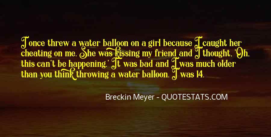 Breckin Meyer Quotes #1365853