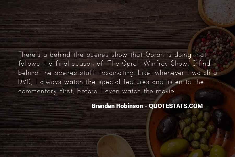 Brendan Robinson Quotes #1386709
