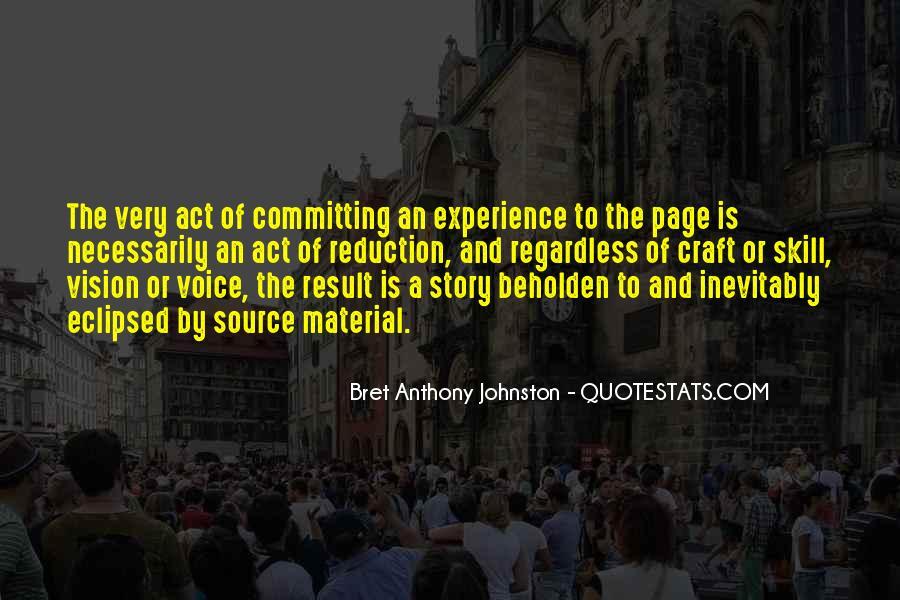 Bret Anthony Johnston Quotes #1489972