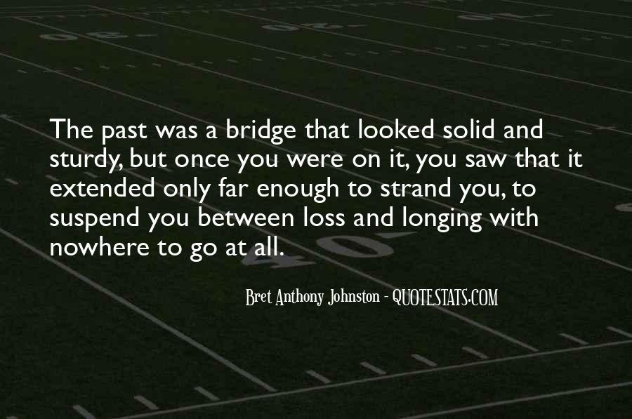 Bret Anthony Johnston Quotes #358483