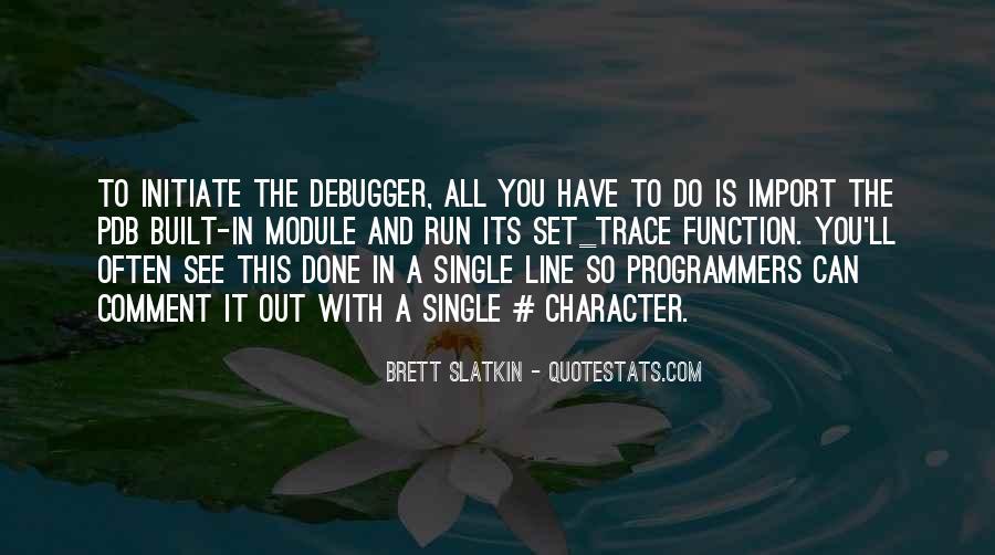 Brett Slatkin Quotes #645766