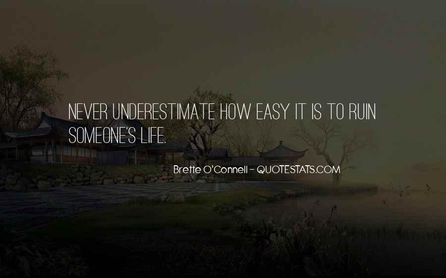 Brette O'Connell Quotes #1700538