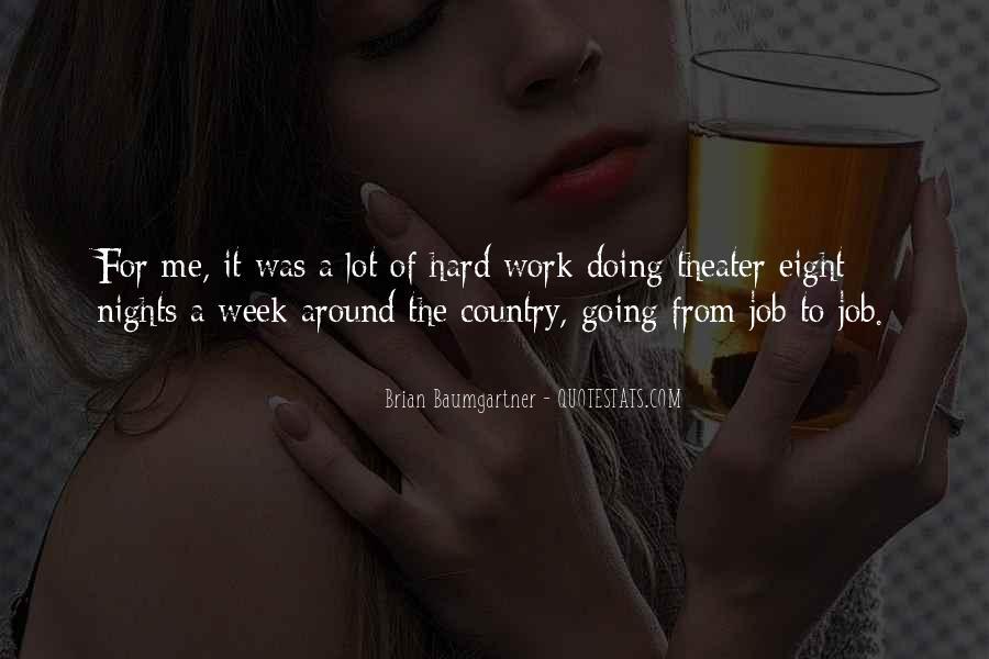 Brian Baumgartner Quotes #434674