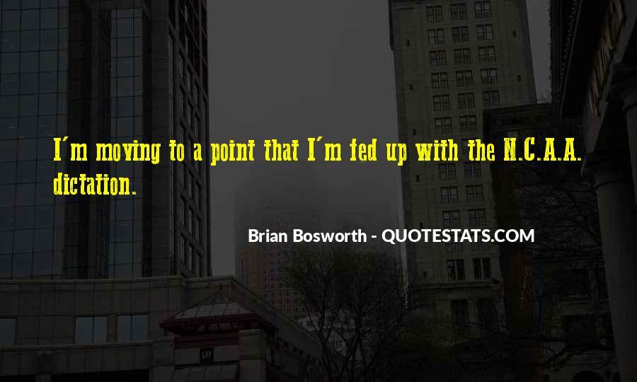 Brian Bosworth Quotes #1132051