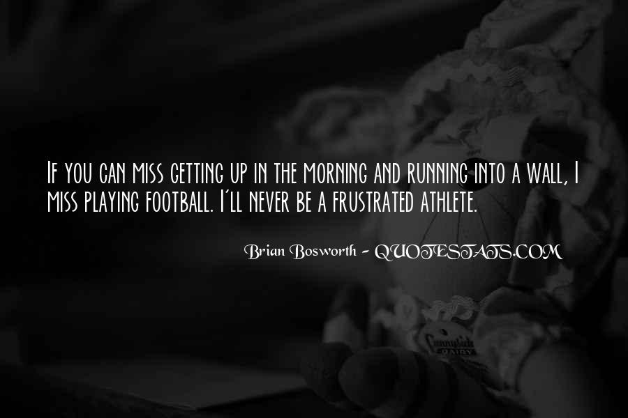 Brian Bosworth Quotes #1211282