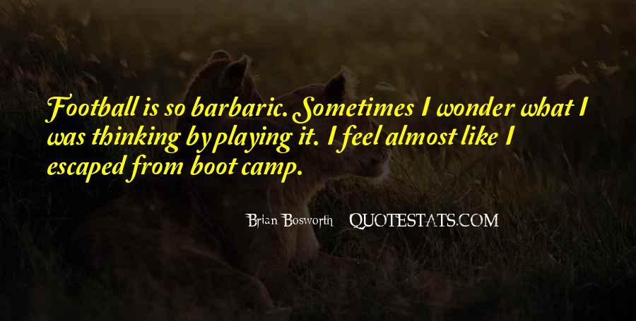 Brian Bosworth Quotes #1280795
