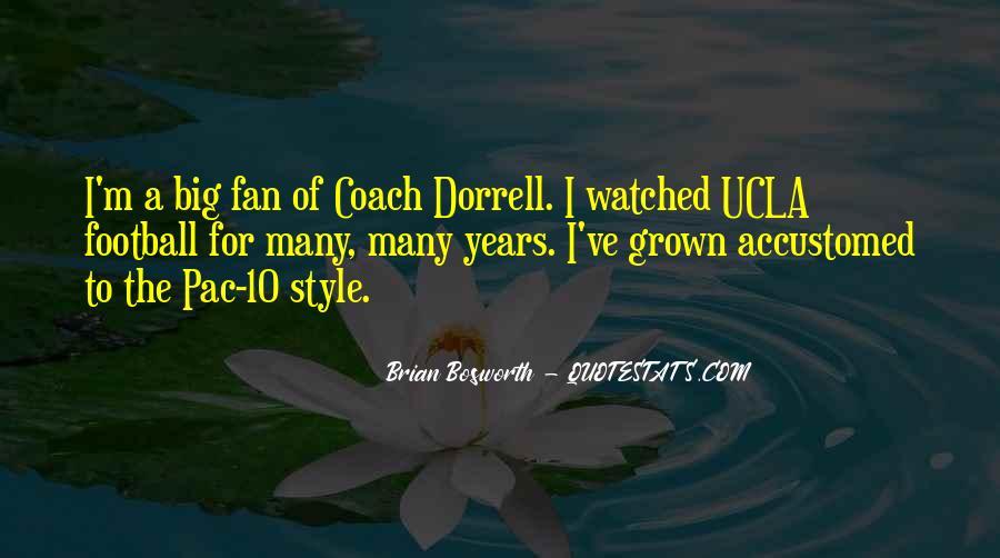 Brian Bosworth Quotes #1378075