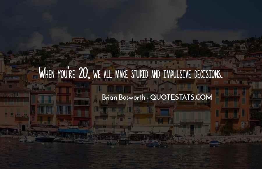 Brian Bosworth Quotes #1410326