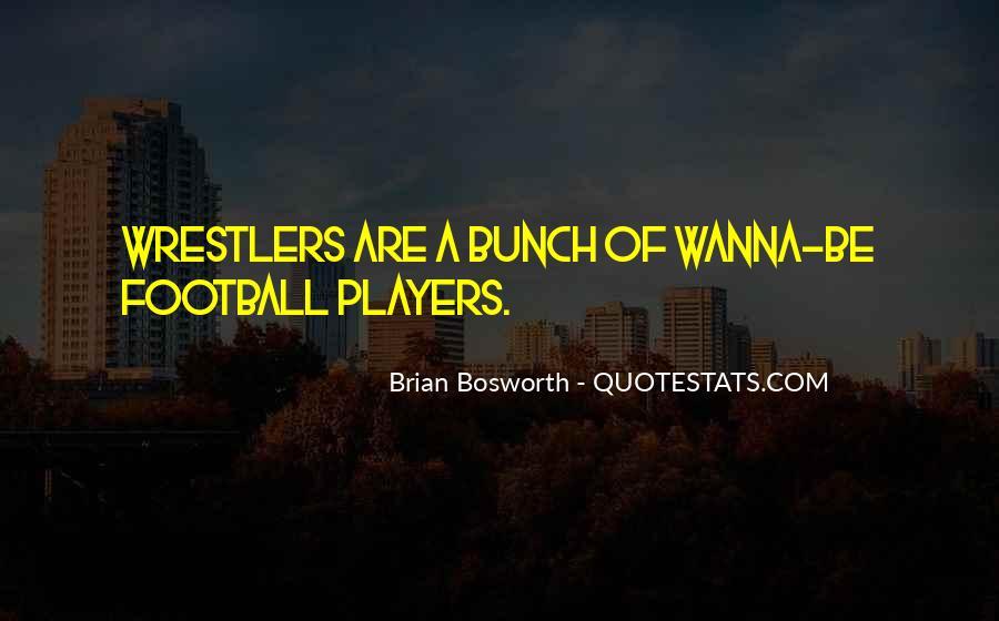 Brian Bosworth Quotes #1611977