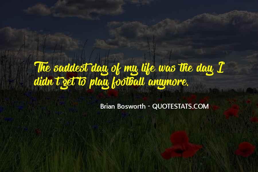 Brian Bosworth Quotes #1761455