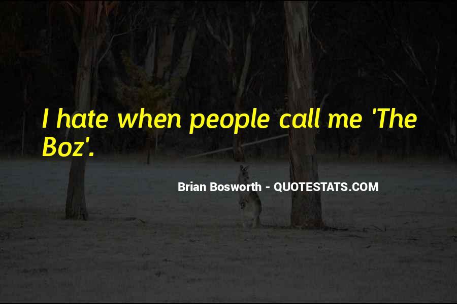 Brian Bosworth Quotes #766297