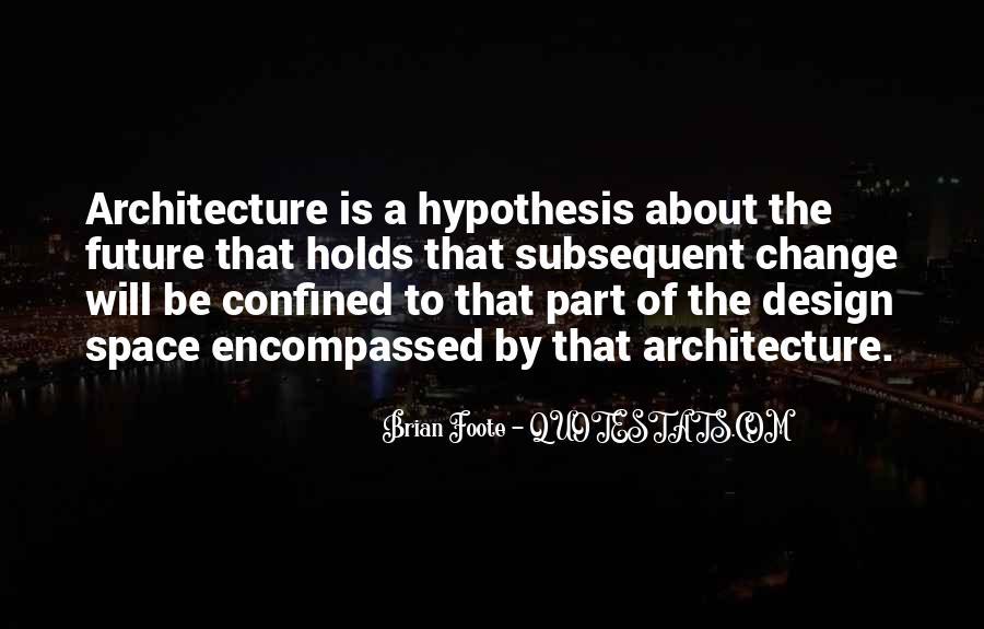 Brian Foote Quotes #897632