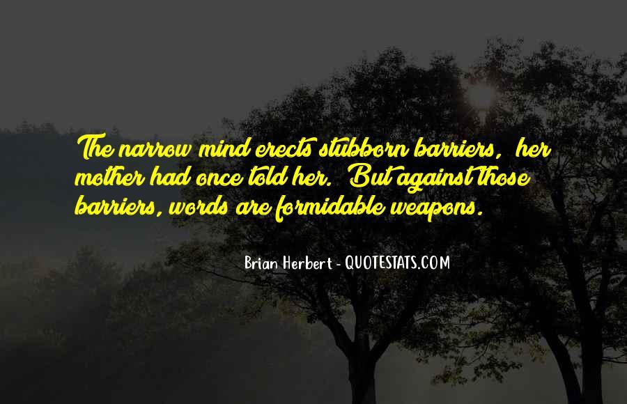 Brian Herbert Quotes #1141358