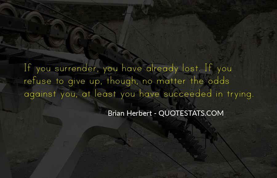 Brian Herbert Quotes #375308