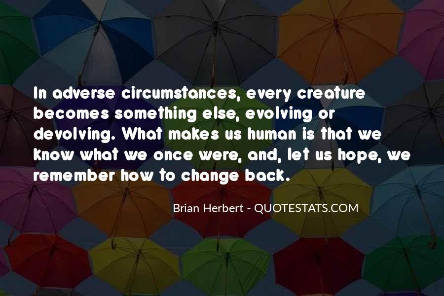 Brian Herbert Quotes #544521